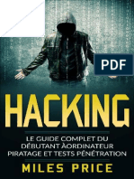 Hacking_ Le Guide Complet Du de - Miles Price