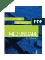 Estudo e Practica Da Mediunidade Programa I