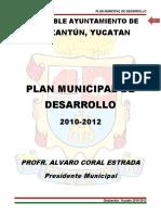 DZIDZANTÚN PlandeDesarrollo 2010-2012