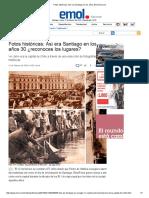 Fotos Históricas_ Así Era Santiago en Los Años 30 _ Emol.com