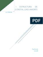 Síntesi i estructura de materials cristalins i amords