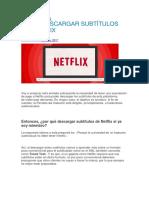 Cómo Descargar Subtítulos de Netflix