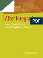 (Islam und Politik) Marian Burchardt, Ines Michalowski (eds.)-After Integration_ Islam, Conviviality and Contentious Politics in Europe-VS Verlag für Sozialwissenschaften (2015).pdf