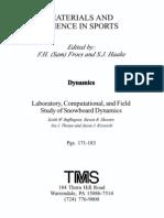 Laboratory, Computational and Field Studies of Snowboard Dynamics