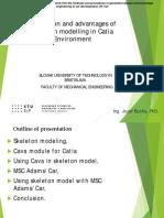 Utilization and Advantages of Skeleton Modelling