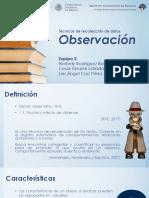 Observación Técnicas de recolección de datos