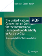 The United Nations Convention on Contracts for the International Carriage of Goods Wholly or Partly by Sea