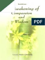 Buddhism the Awakening of Compassion and Wisdom