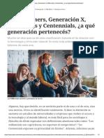 Baby Boomers, Generación X, Millennials...Ennials, ¿a Qué Generación Pertenecés_ Artículo
