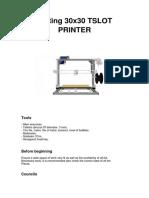 Assemble 30x30 Tslot Printer