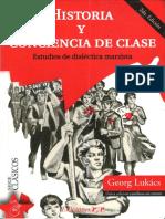 Lukács, Goerg. Historia y Conciencia de Clase. Buenos Aires, Ediciones Ryr, 2013