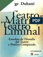 Indice Teatro Matriz Liminal Dubatti