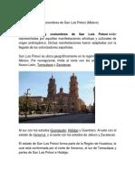 10 Tradiciones y Costumbres de San Luis Potosí