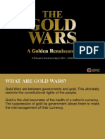 Gold Wars a Golden Renaissance Presentation September 2010