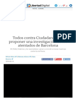Todos Contra Ciudadanos Por Proponer Una Investigación de Los Atentados de Barcelona - Libertad Digital