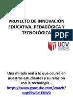 Proyecto de Innovación Educativa, Pedagógica y Tecnológica