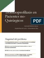 Tromboprofilaxis en Pacientes No-quirúrgicos FINAL
