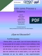 Educacion Como Proceso y Sistema..Cefadet