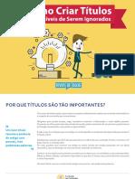 TITULOS - Conteudos-memoraveis-eBook-Titulos-impossiveis-de-serem-ignorados.pdf