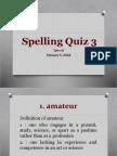 Spelling Quiz 3