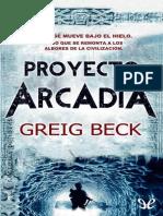 Beck Greig - Proyecto Arcadia.epub