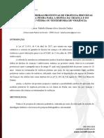 Aplicação das medidas protetivas de urgência previstas na Lei Maria da Penha para a defesa da criança e do adolescente vítima ou testemunha de violência