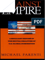 Parenti - Against Empire; The Brutal Realities of U.S. Global Domination (1995).pdf