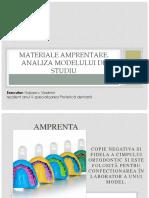 Materiale Amprentare. Analiza Modelului de Studiu