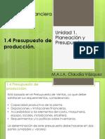 1.4. Presupuesto de Producción