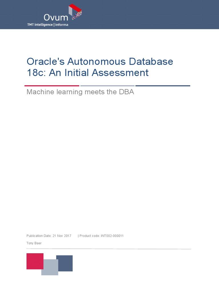 Oracle s Autonomous Database 18c: An Initial Assessment | Oracle