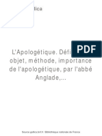 Abbe Anglade - L`Apologetique, definition, Objet, methode, importance de l`apologetique, 1888