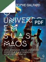 O UNIVERSO EM SUAS MÃOS – CHRISTOPHE GALFARD.pdf