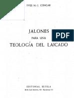 CONGAR, Y. M. J., Jalones Para Una Teología Del Laicado, Estela, Barcelona, 3 Ed., 1965