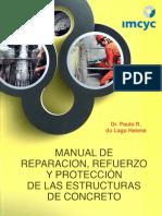 Manual de Reparacion Refuerzo y Proteccion de Las Estructuras de Concreto