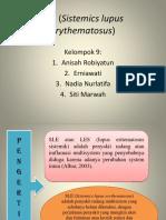 SLE (Sistemics Lupus Erythematosus)