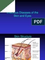 Dis Skin and Eyes