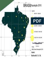 AULA 20161019 - 06 - Brasil - População 2010 (Figuras Geométricas, Em Intervalos)