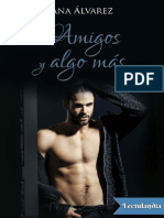Amigos y Algo Mas - Ana Alvarez