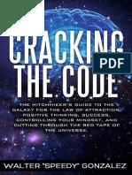 Cracking the Code_ the Hitchhik - Gonzalez, Walter _Speedy