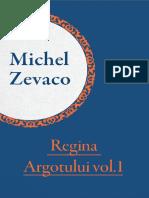 Michel Zevaco - Regina Argotului Vol.1