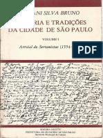 História e Tradições Da Cidade de São Paulo - Vol I - Ernani Silva Bruno