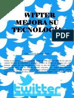 Jesús Augusto Sarcos Romero - Twitter Mejora Su Tecnología