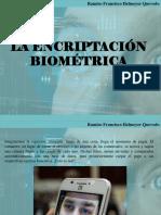 Ramiro Francisco Helmeyer Quevedo - La encriptación biométrica