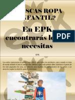 EPK - ¿Buscas Ropa Infantil?, ¡En EPK Encontrarás Lo Que Necesitas!