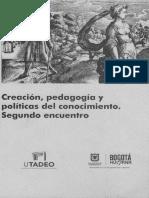 1) Descolonizar Las Artes Una Genealogia Del Modelo Universidad-empresa en Colombia_Santiago Casto Gomez