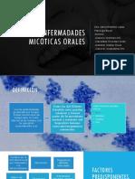 ENFERMADADES MICOTICAS ORALES