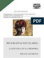 Biografias Escolares La Escuela en La Memoria de Los Alumnos