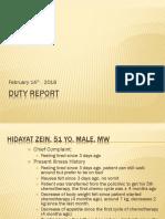 Duty Report Rasyid, Hidayat Zein
