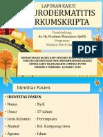 LAPORAN KASUS Neurodermatitis Ppt