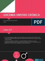 LEUCEMIA LINFOIDE CRÓNICA